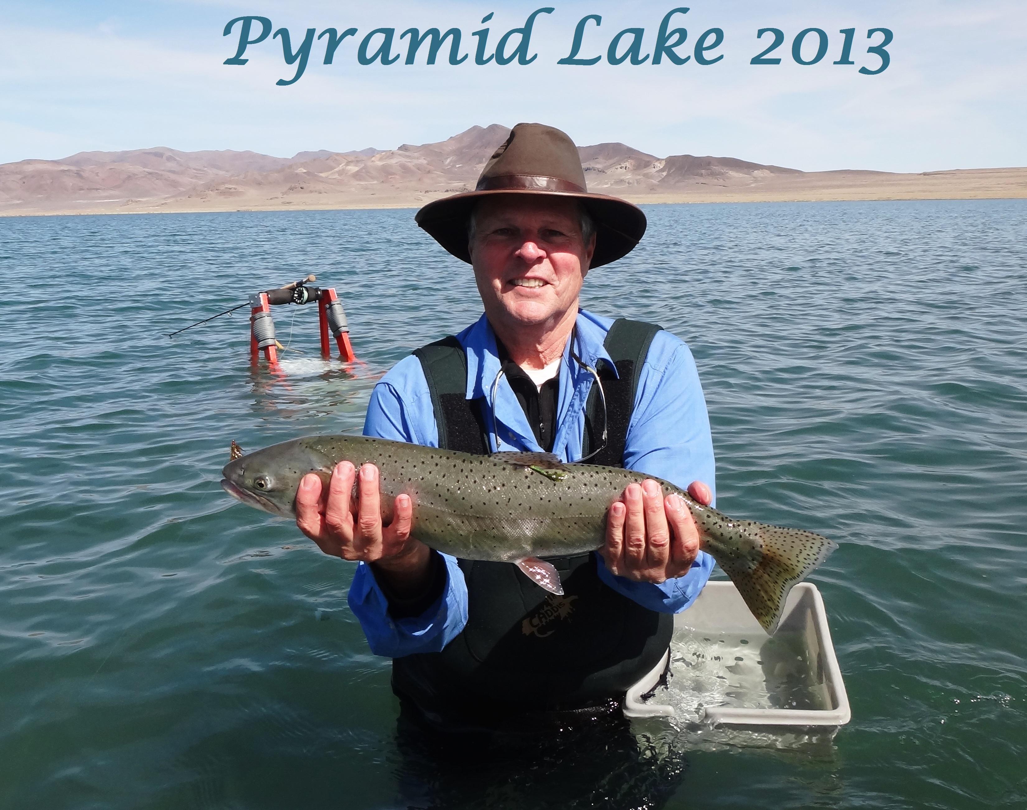 3 30 13 pyramid lake fly fishing for Peak fishing times